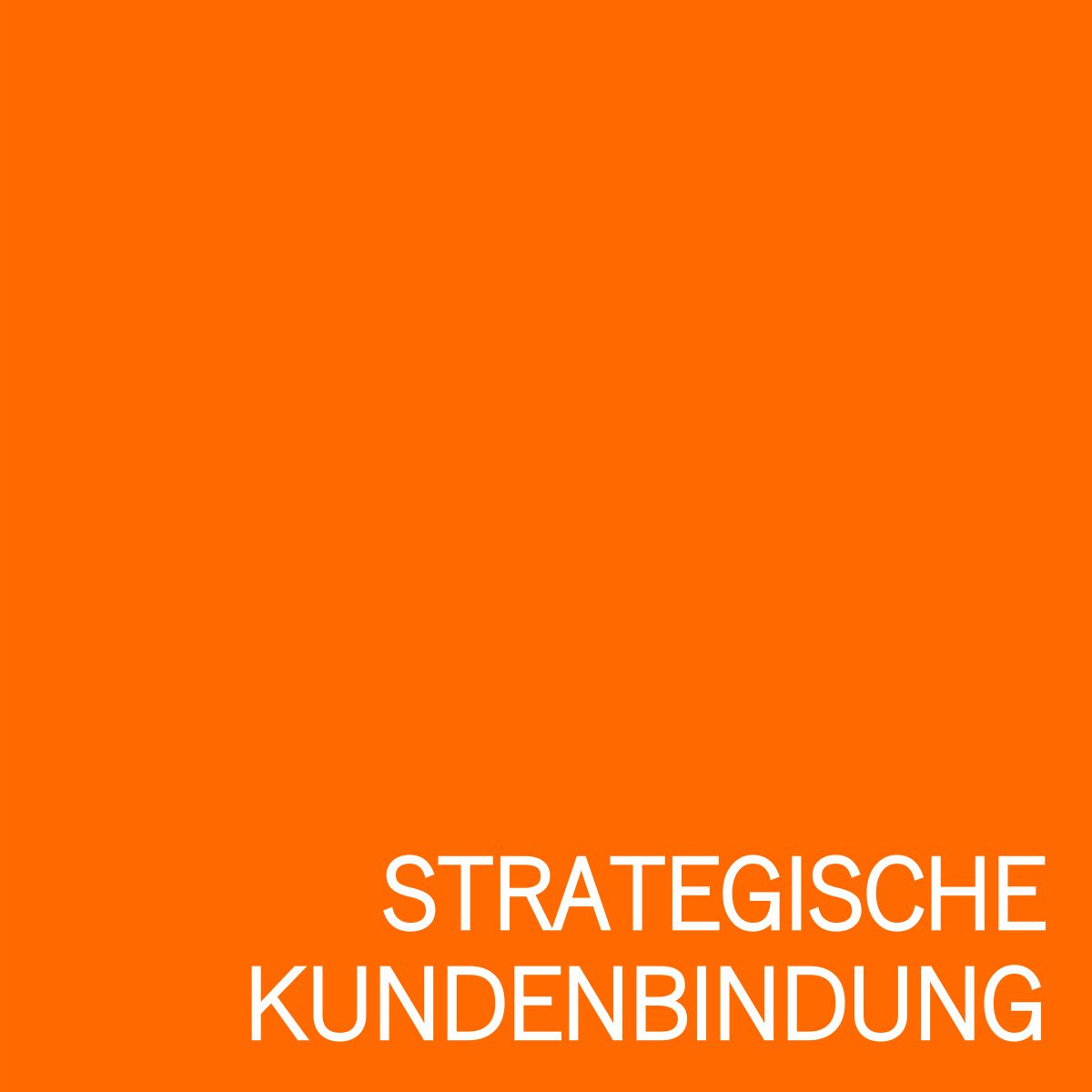 Grafik Strategische Kundenbindung